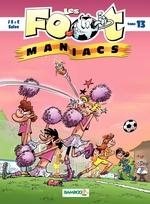 Vente Livre Numérique : Les Footmaniacs - Tome 13  - Jenfèvre - Olivier Sulpice - Christophe Cazenove