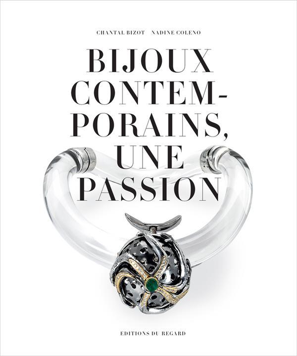 Bijoux contemporains, une passion