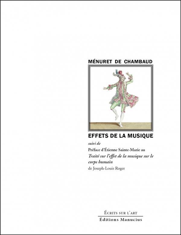 Effets de la musique ; préface d'Etienne Sainte-Marie au Traité sur l'effet de la musique sur le corps humain
