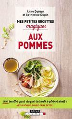Vente Livre Numérique : Mes petites recettes magiques aux pommes  - Anne Dufour - Catherine Dupin