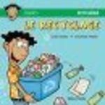 Le recyclage  - Lynda Dallaire