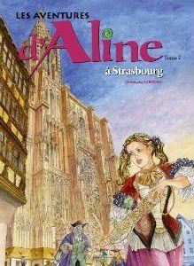 Les aventures d'Aline t.7 ; à Strasbourg
