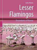 Lesser Flamingos  - Lothar Krienitz