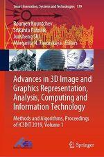 Advances in 3D Image and Graphics Representation, Analysis, Computing and Information Technology  - Srikanta Patnaik - Roumen Kountchev - Margarita N. Favorskaya - Junsheng Shi