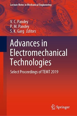 Advances in Electromechanical Technologies  - P. M. Pandey  - V. C. Pandey  - S. K. Garg