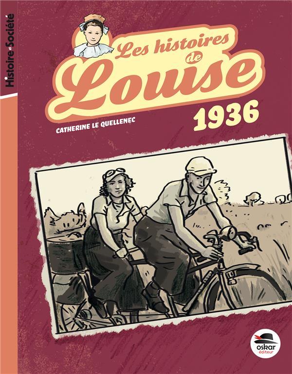 Une histoire de Louise ; juin 1936
