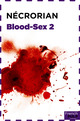 Blood-Sex 2                                             - Nécrorian