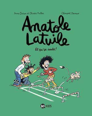 Anatole Latuile T.13 ; et qu'ca saute !