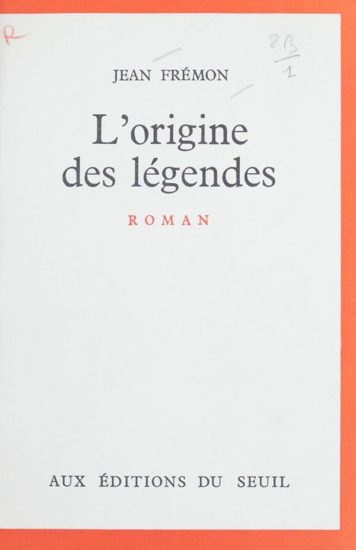 L'origine des légendes
