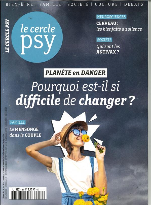LE CERCLE PSY N 34 PLANETE EN DANGER - SEPT.OCTOBRENOVEMBRE - 2019 COLLECTIF