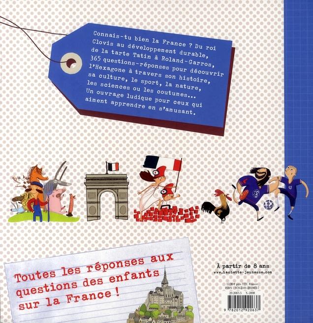 Dis pourquoi en France ; 365 questions pour connaître ton pays