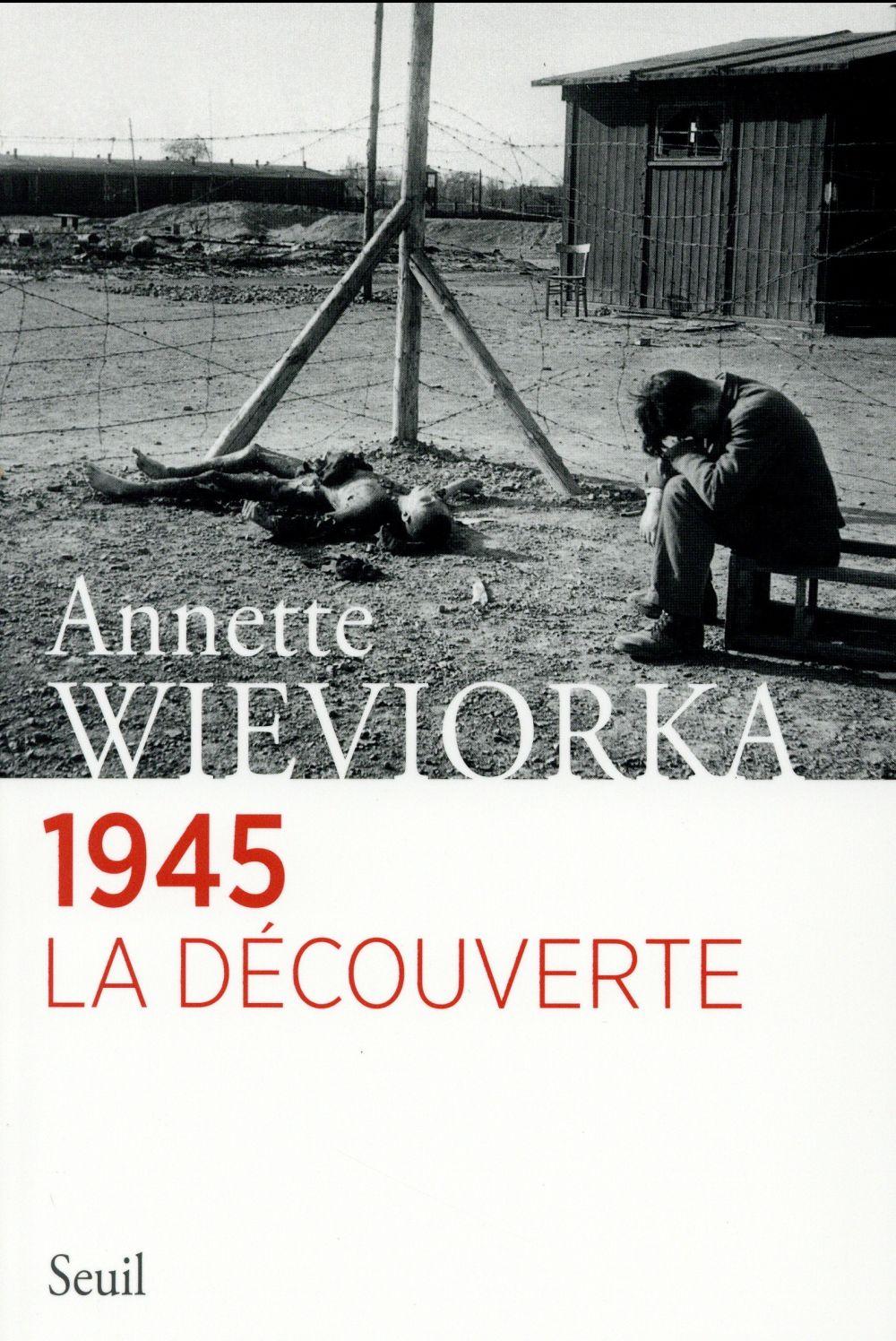 1945 ; la découverte