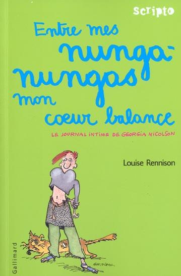 Le Journal Intime De Georgia Nicolson T.3 ; Entre Mes Nunga-Nungas Mon Coeur Balance