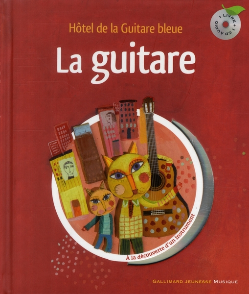 La Guitare Livr-Cd (Hotel De La Guitare Bleue)