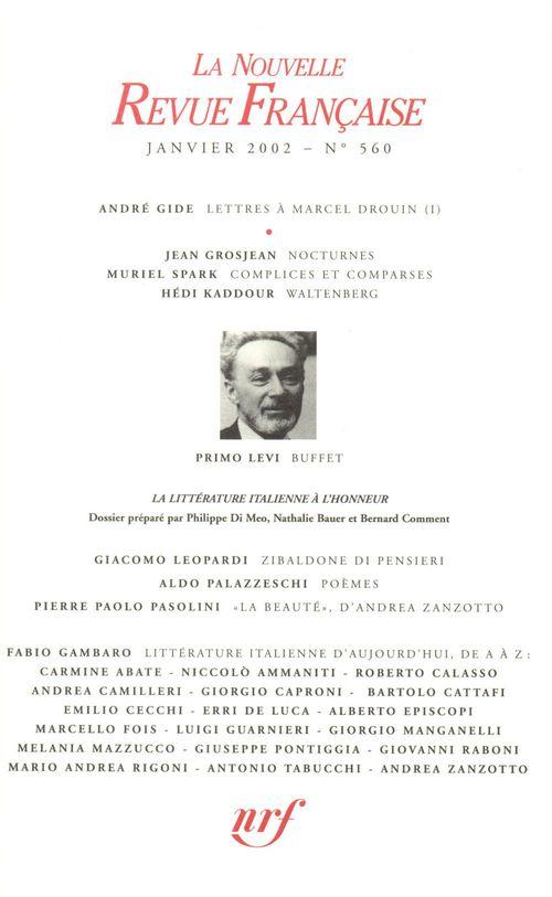 La nouvelle revue francaise N.560 ; Janiver 2002
