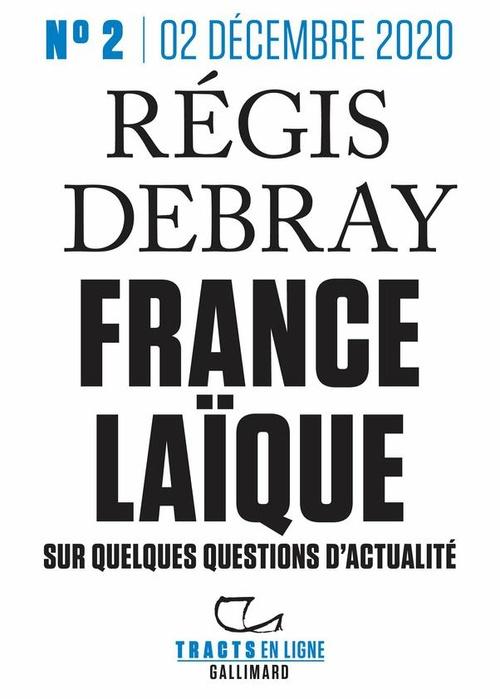France laïque ; sur quelques questions d'actualité