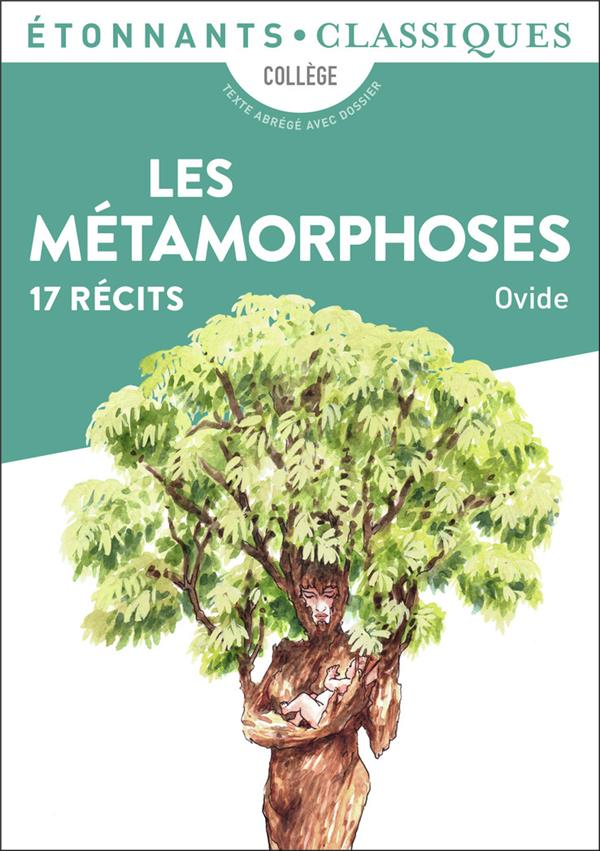 LES METAMORPHOSES  -  17 RECITS