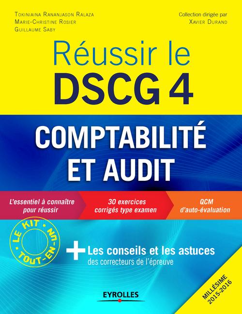 Réussir le DSCG 4 ; comptabilité et audit (2e édition)