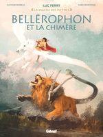 Vente Livre Numérique : Bellérophon et la chimère  - Clotilde Bruneau - Fabio Mantovani - Luc Ferry