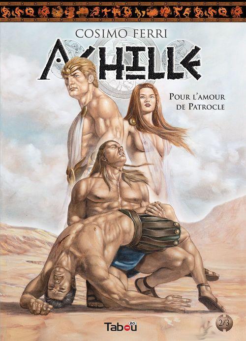 Achille, Tome 2 : Pour l'amour de patrocle