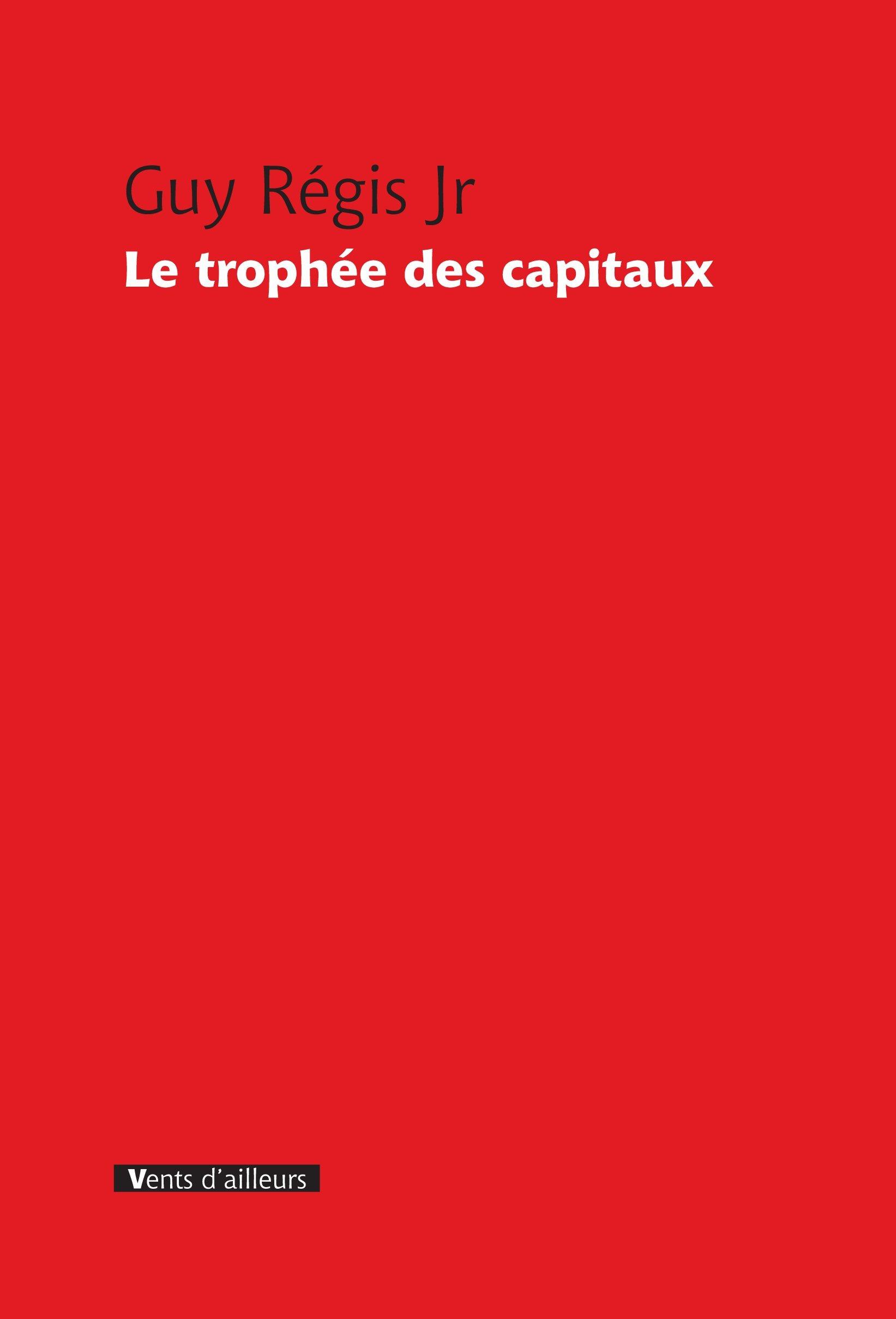 Le Trophée des capitaux