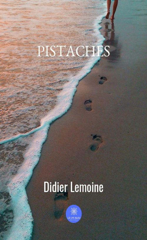 Pistaches  - Didier Lemoine