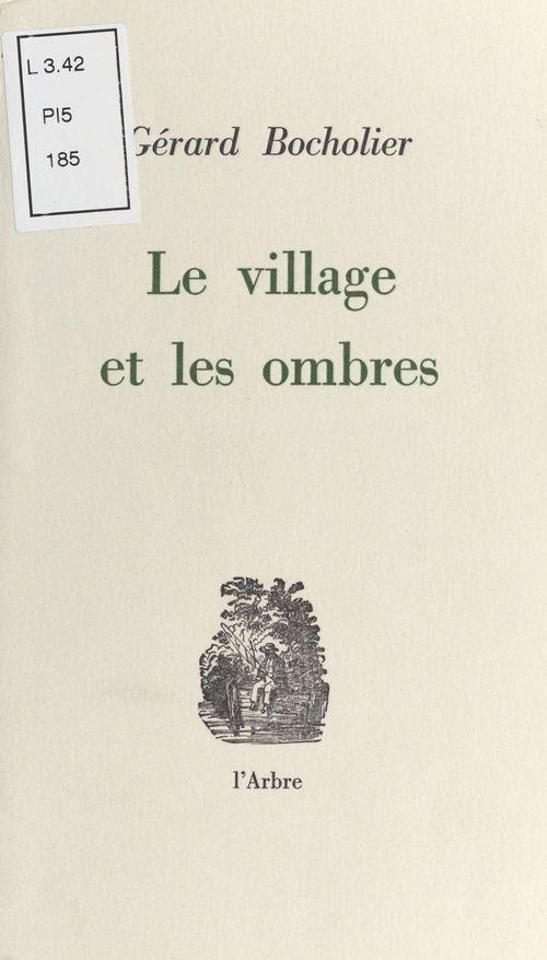 le village et les ombres