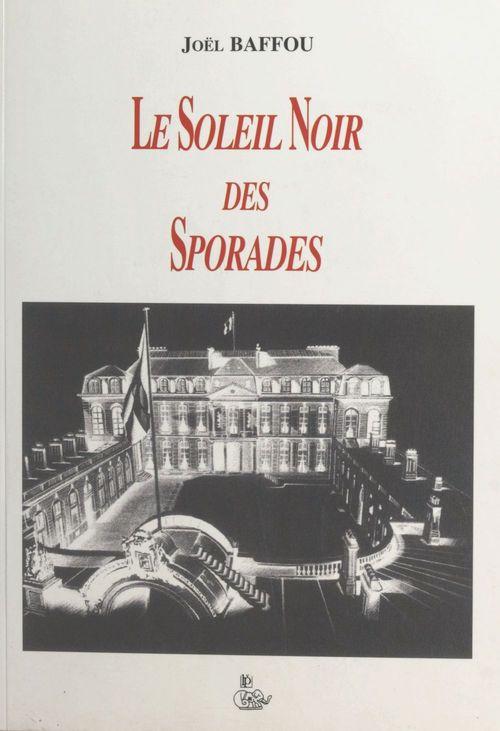 Le soleil noir des Sporades  - Joël Baffou