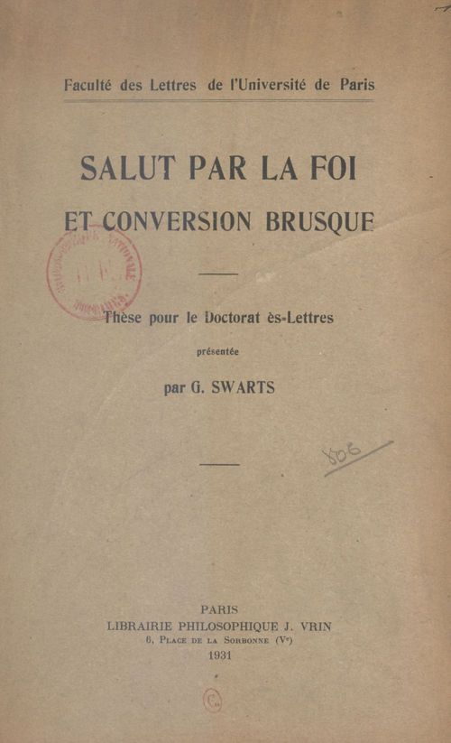 Salut par la foi et conversion brusque