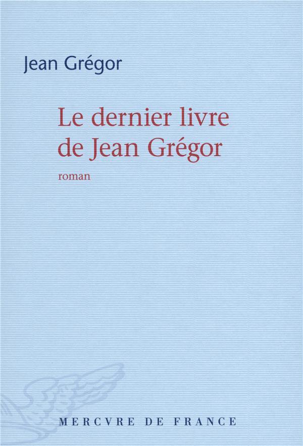 Le dernier livre de Jean Grégor