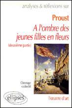 Proust, a l'ombre des jeunes filles en fleurs