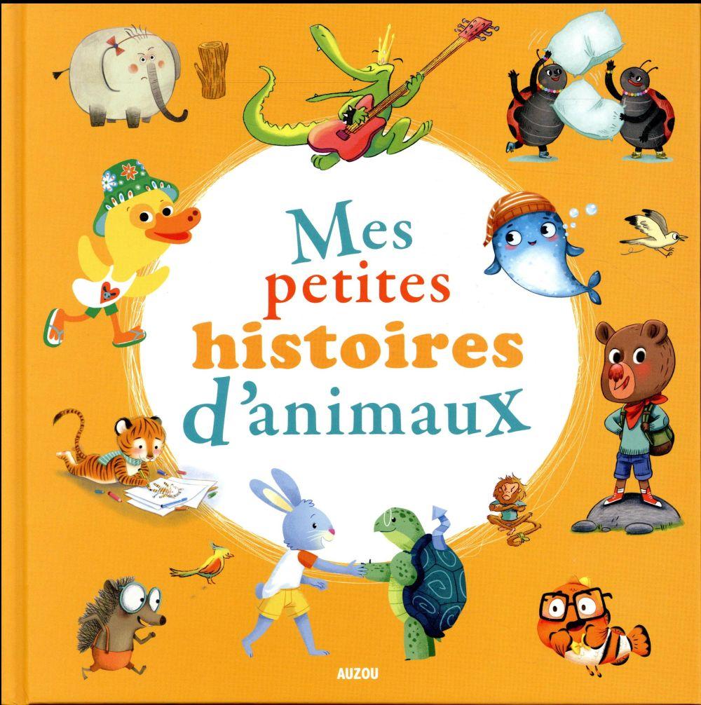 MES PETITES HISTOIRES D'ANIMAUX T.2