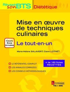 mise en oeuvre des techniques culinaires ; le tout-en-un (2e édition)