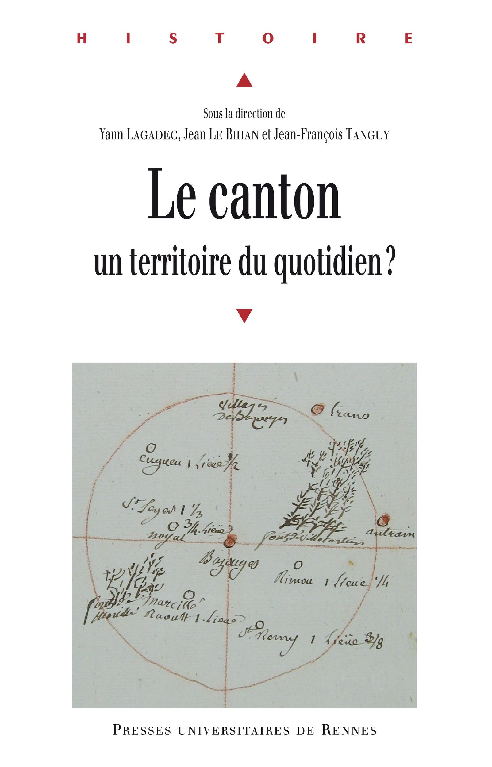 Le canton, un territoire du quotidien?  - Yann Lagadec  - Jean le Bihan  - Collectif  - Jean-François Tanguy