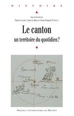 Le canton, un territoire du quotidien?