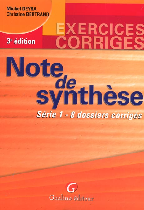 Exercices corriges note de synthese tome 1