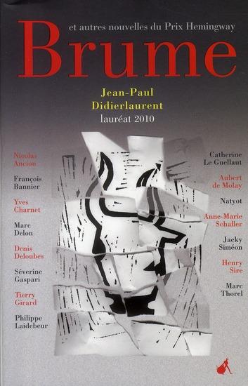 Brume et autres nouvelles du prix Hemingway 2010