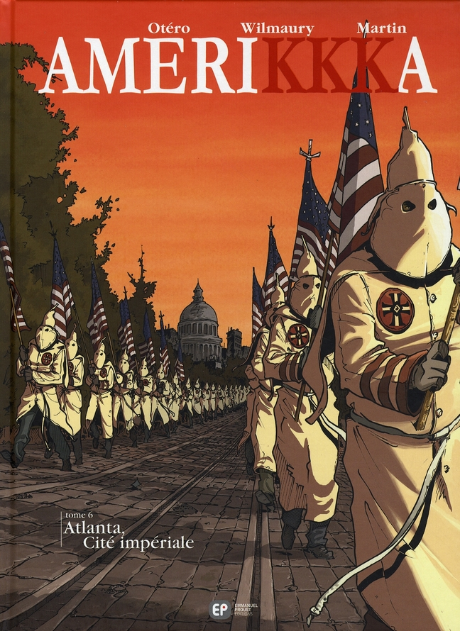 Amerikkka t.6 ; Atlanta, cité impériale