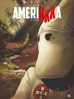 Vente Livre Numérique : Amerikkka t.2 ; les bayous de la haine  - Nicolas Otéro