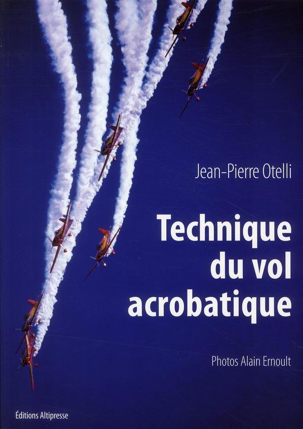Technique de vol acrobatique ; manuel (édition 2010)