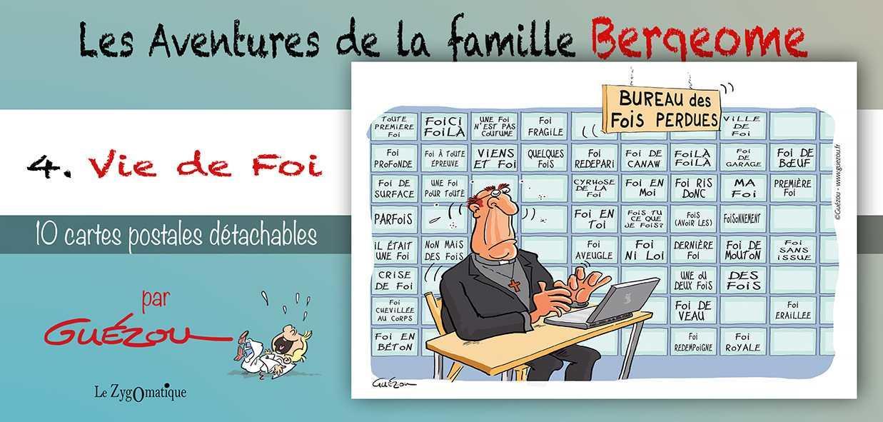LIVRET COLLECTION : LES AVENTURES DE LA FAMILLE BERGEOME N 4. VIE DE FOI
