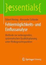 Fehlermöglichkeits- und Einflussanalyse  - Alexander Schloske - Ekbert Hering