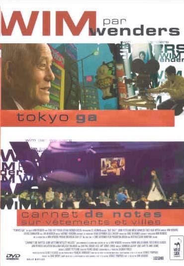 Tokyo-Ga + Carnet de note sur vêtements et villes