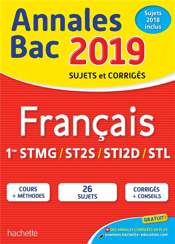 Annales bac ; sujets et corrigés ; français ; 1eres techno (édition 2019)