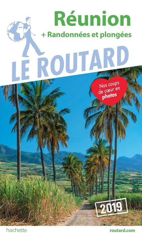 Guide du Routard Réunion (+ randonnées et plongées) 2019