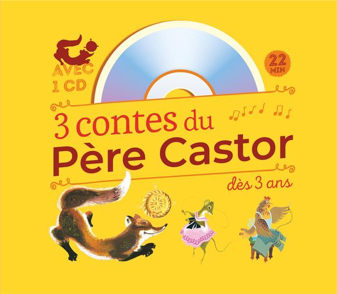 3 contes du Père Castor à écouter