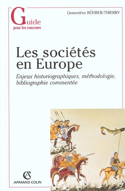 Les societes en europe ; enjeux historiographiques methodologie bibliographie commentee
