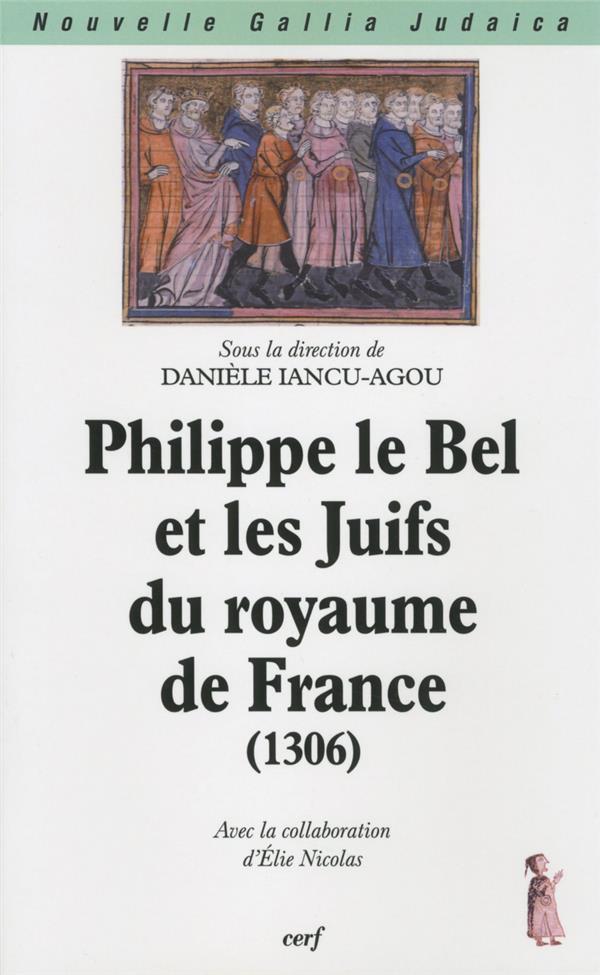 Philippe le bel et les juifs du royaume de france (1306)