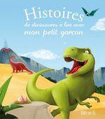 Vente Livre Numérique : Histoires de dinosaures à lire avec mon petit garçon  - Anne Lanoë - Pascale Hédelin - Charlotte Grossetête - Elisabeth Gausseron