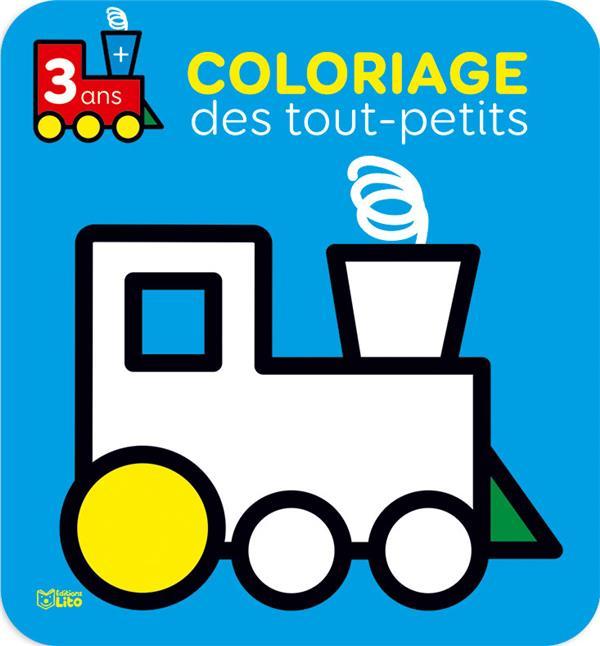 Coloriage Des Tout Petits Le Train Isabelle Jacque Lito Grand Format Le Hall Du Livre Nancy